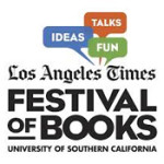 Join Me at the LA Times Festival of Books April 12 & 13!